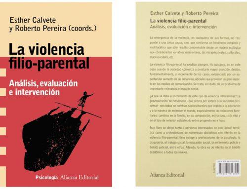 La violencia filio-parental: Análisis, evaluación e intervención