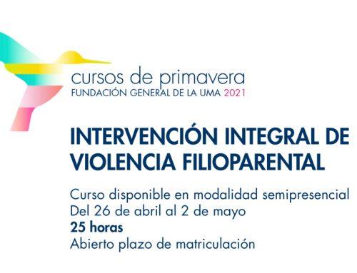 """Cursos de primavera """"Intervención integral de la violencia filioparental"""" FGUMA"""